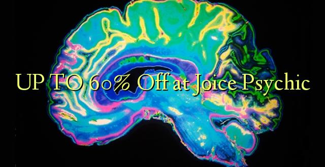 Hadi 60% Off katika Joice Psychic
