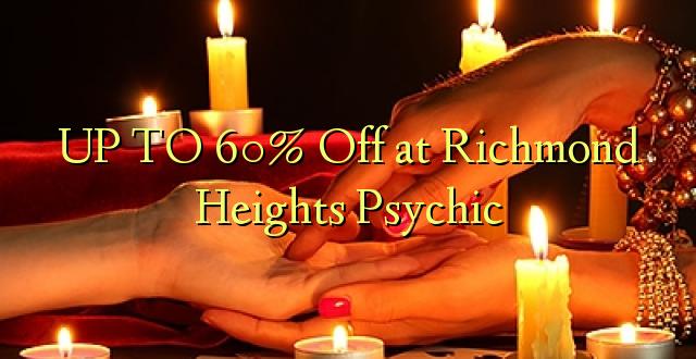 Hadi 60% iko katika Richmond Heights Psychic