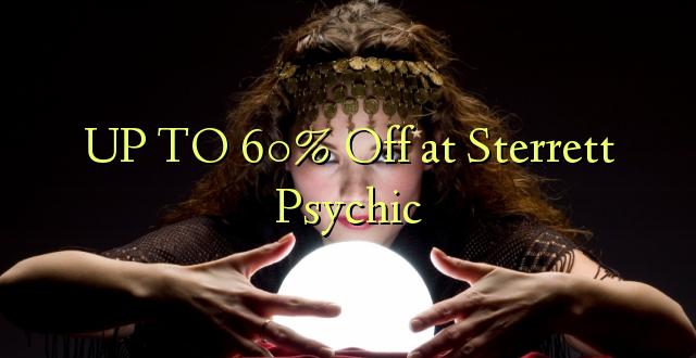 Hadi 60% iko katika Sterrett Psychic