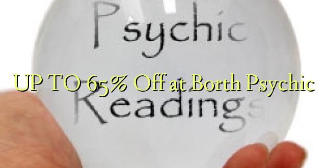 Hadi 65% iko katika Borth Psychic
