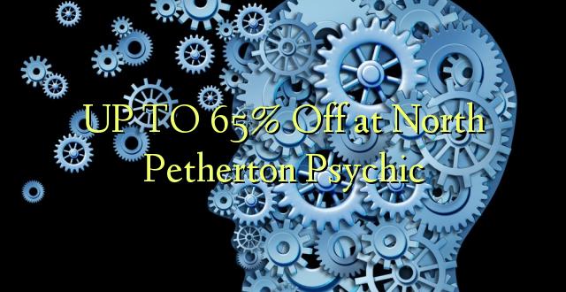 Hadi 65% iko katika North Petherton Psychic