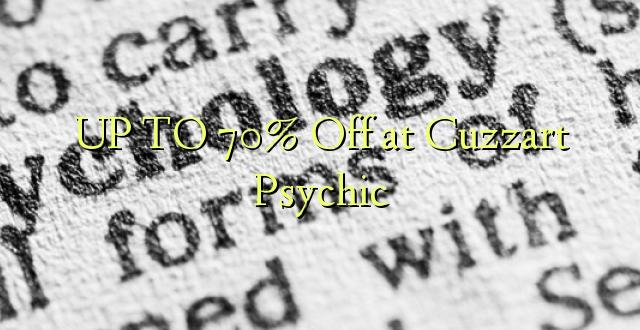 Hadi 70% iko katika Cuzzart Psychic