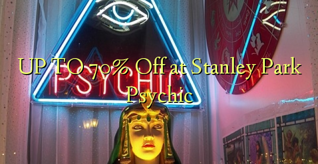 UP TO 70% Toa kwenye Stanley Park Psychic