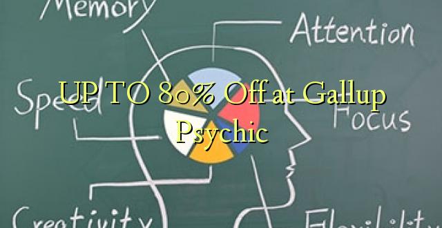 Hadi 80% iko katika Gallup Psychic