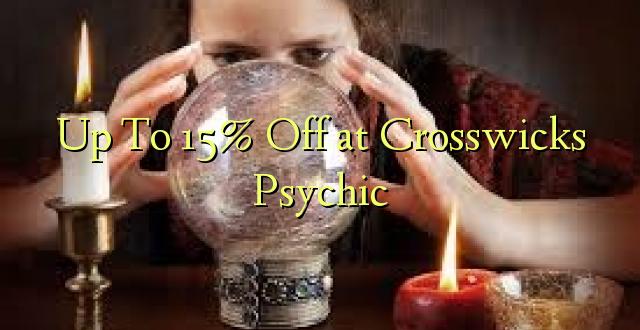 Hadi kufikia 15% Off at Crosswick Psychic