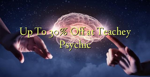 Hadi 30% Off katika Teachey Psychic