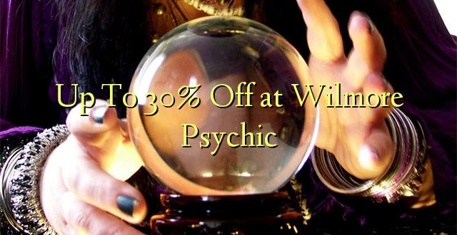 Hadi kufikia 30% Off at Wilmore Psychic