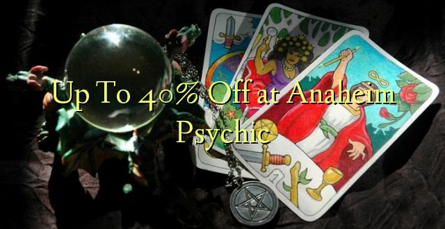 Hadi 40% Off katika Anaheim Psychic