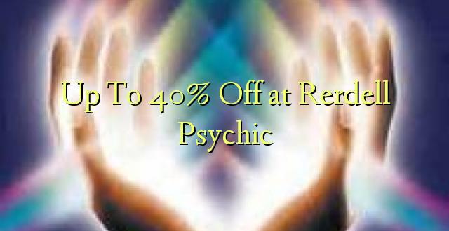 Hadi kufikia 40% Off huko Rerdell Psychic