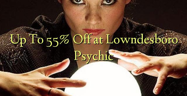 Hadi kufikia 55% Off at Lowndesboro Psychic