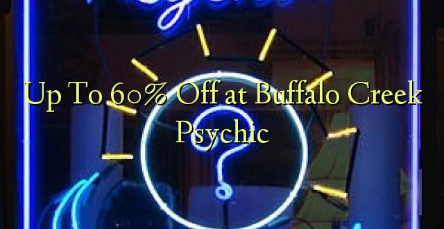 Hadi kufikia 60% Off at Buffalo Creek Psychic