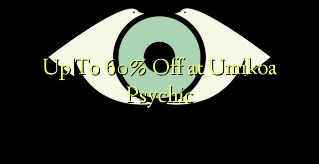 Hadi kufikia 60% Off at Umikoa Psychic