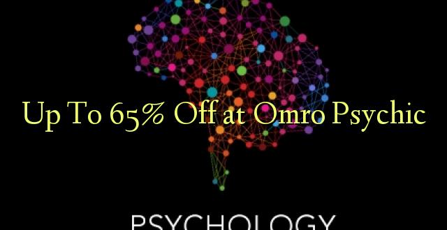 Hadi 65% iko katika Omro Psychic