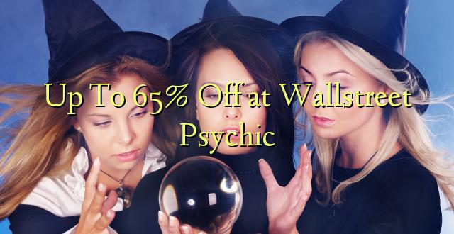 Hadi 65% iko huko Wallstreet Psychic