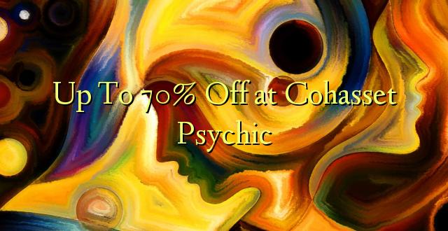 Hadi kwa 70% Omba kwenye Cohasset Psychic