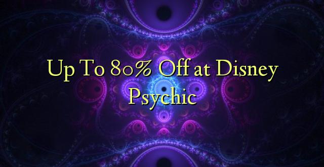 Hadi 80% Off at Disney Psychic