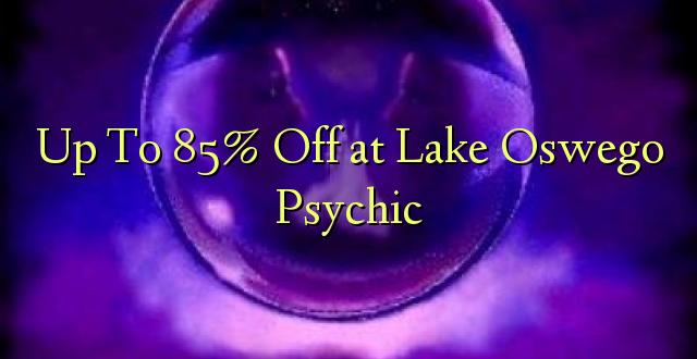 Hadi 85% iko katika Ziwa Oswego Psychic