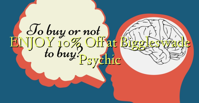 ENJOY 10% izslēgts pie Biggleswade Psychic