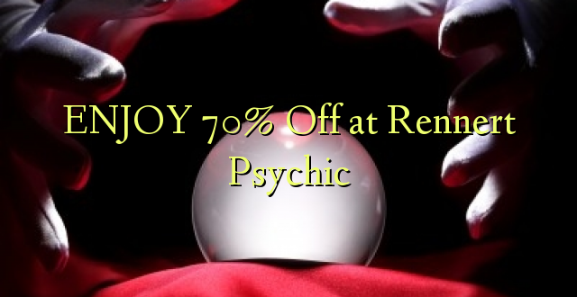 ENJOY 70% izslēgts pie Rennert Psychic