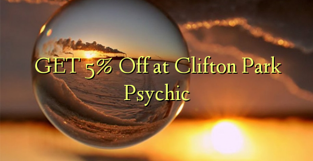 GET 5% Off pie Clifton Park Psychic