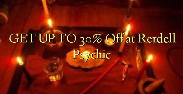 Iegūstiet 30% off pie Rerdell Psychic