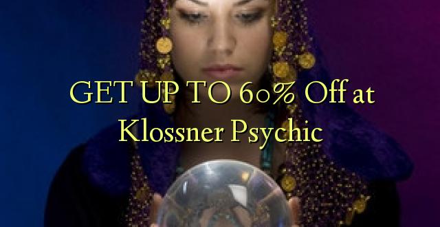 Iegūstiet 60% off pie Klossner Psychic