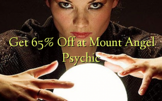 Få 65% Off ved Mount Angel Psychic