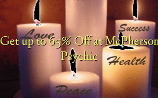 Get up to 65% Off at McPherson Psychic