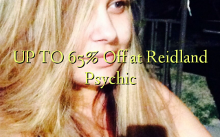UP TO 65% Off at Reidland Psychic