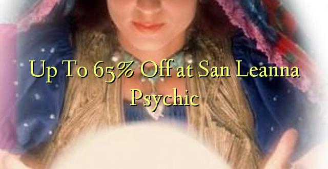 Līdz 65% izslēgtam pie San Leanna Psychic