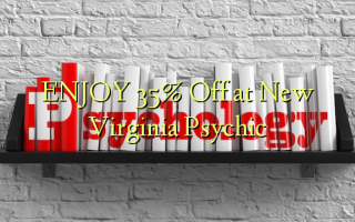ENJOY 35% Off at New Virginia Psychic