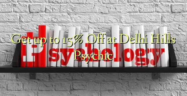 Tulai i le 15% Off i Delhi Hills Psychic