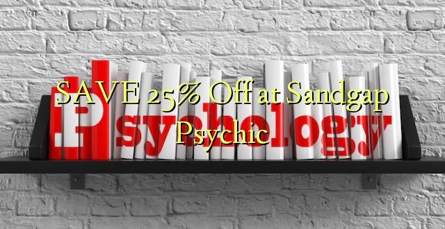 SAVE 25% pie Sandgap Psychic
