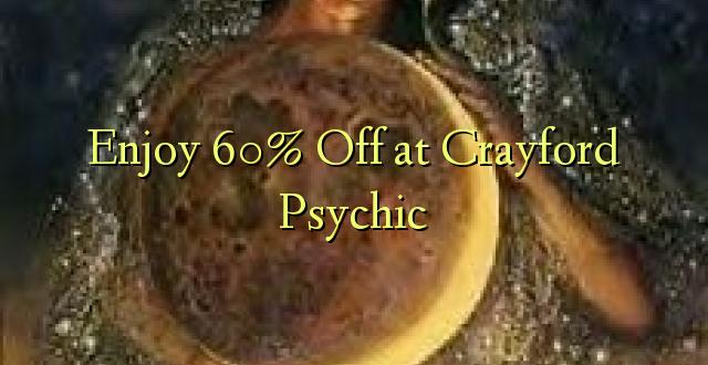 Izbaudiet Crayford Psychic 60% off