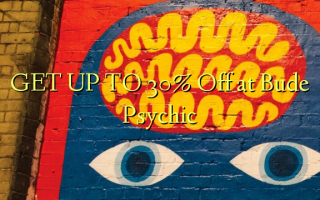 GET UP TO 30% Off at Bude Psychic