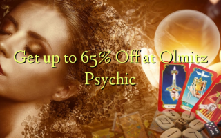Pata hadi 65% Omba kwenye Olmitz Psychic