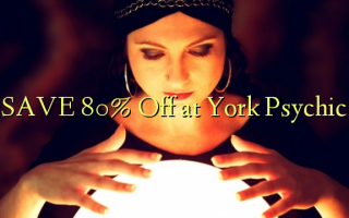 SAVE 80% Off em York Psychic