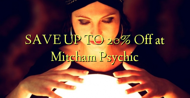 SAVE UP TO 20% Toka kwenye Mitcham Psychic