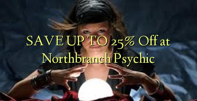 SAVE UP TO 25% Omba kwenye Northbranch Psychic