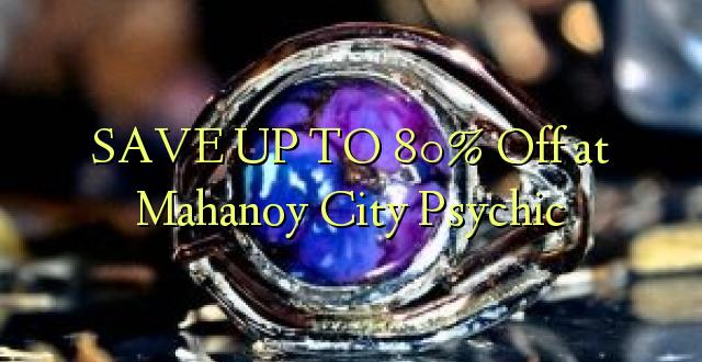 SAVE UP TO 80% Toka kwenye Mahanoy City Psychic
