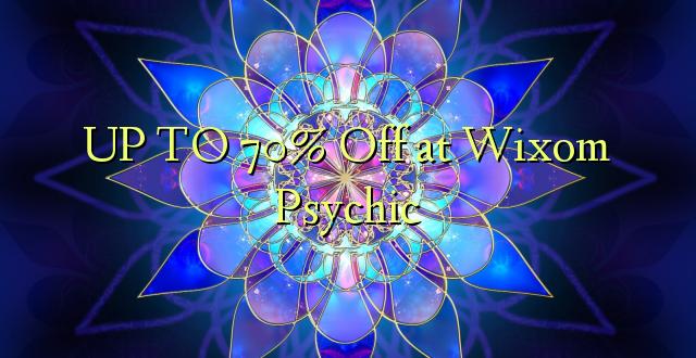 UP TO 70% Toka kwenye Wixom Psychic
