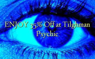 Nyd 35% Off på Tilghman Psychic