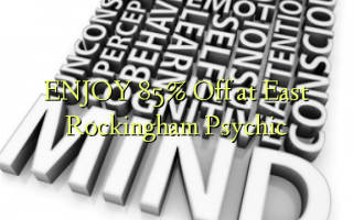 ENJOY 85% pie East Rockingham Psychic