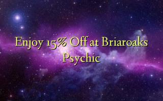 Briaroaks Psychic-də 15% -dən həzz alın