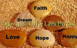 Nyd 40% Off på Latta Psychic