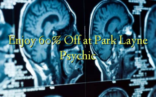 Park Layne Psychic-də 60% -dən zövq alın