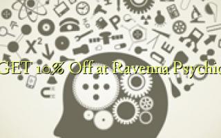 GET 10% Off på Ravenna Psychic