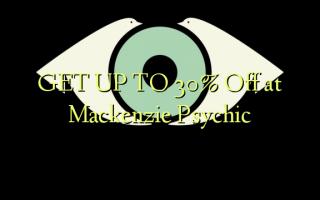 Mackenzie Psychic-da 30% -ə qədər endir