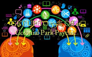 Colonial Park Psychic-də 55% -ə qədər endirim