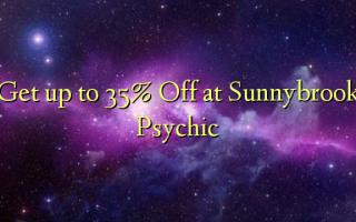 Sunnybrook Psychic-da 35% -ə qədər qayıdın